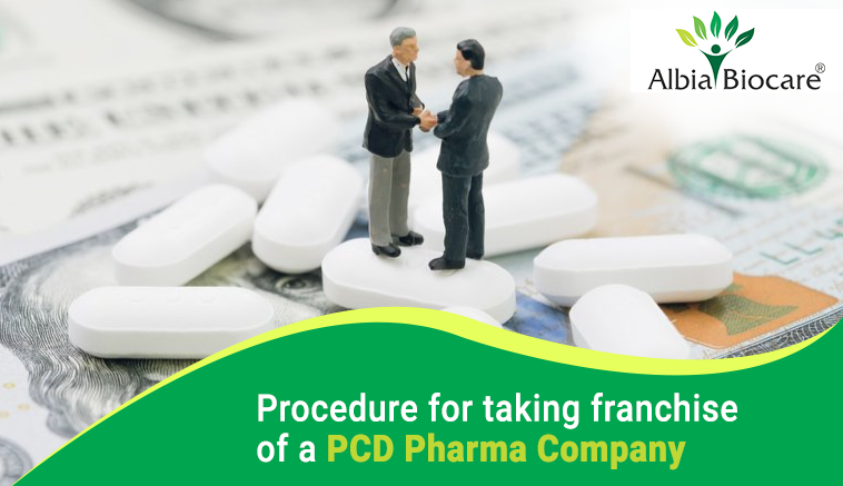 Procedure for taking franchise of a PCD Pharma Company